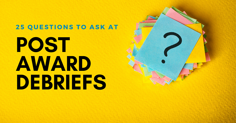 25 questions for post award debriefs
