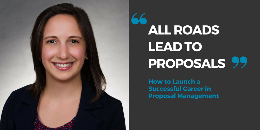 All Roads Lead to Proposals-How to Launch A Successful Career in Proposal Management.png
