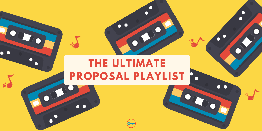The ultimate proposal playlist
